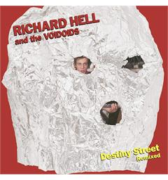 Richard Hell & The Voidoids Destiny Street Remixed (LP)
