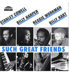 Stanley Cowell/Billy Harper/Reggie W. Such Great Friends - LTD (LP)