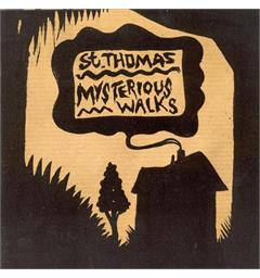 St. Thomas Mysterious Walks (LP)