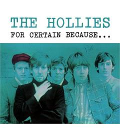 The Hollies For Certain Because… (LP)