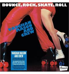 Vaughan Mason And Crew Bounce Rock Skate Roll (LP)
