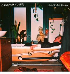 Castaway Hounds Come On Down - LTD (LP)