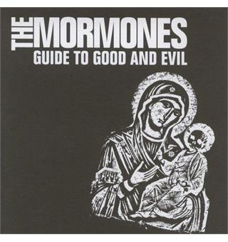 The Mormones Guide To Good And Evil (LP)