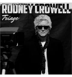Rodney Crowell Triage (LP)