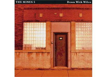 YEPLP2052 Yep Roc Records  The Minus 5 / Wilco Down With Wilco (2LP)
